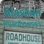 Alaskan Roadhouse